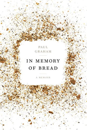 Book cover In Memory of Bread by Paul Graham