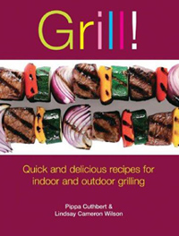 Grill! by Pippa Cuthbert and Lindsay Cameron Wilson