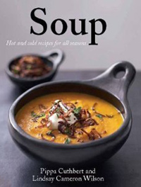 Soup by Pippa Cuthbert and Lindsay Cameron Wilson